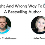 Julie Broad, the self published and Amazon best selling author on Conversion Fanatics Podcast with Justin Christianson discussing how to become best selling self published book author on Amazon