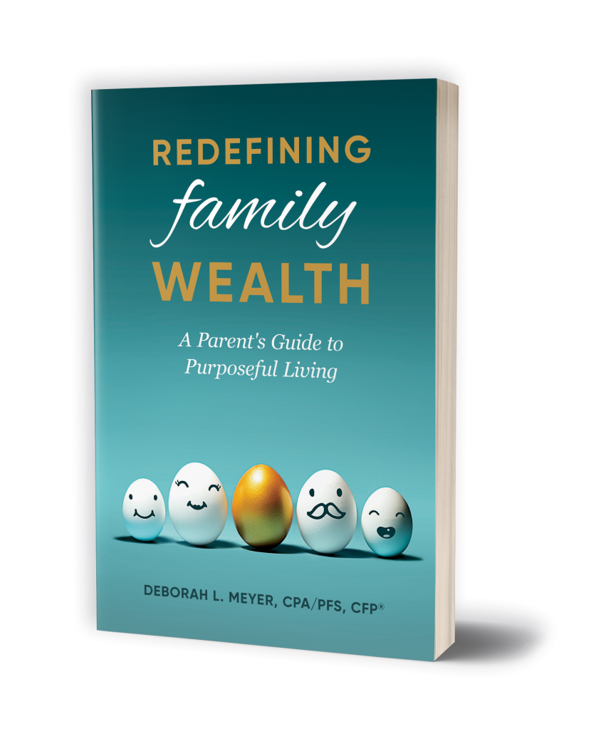 Redefining Family Wealth: A Parent's Guide to Purposeful Living